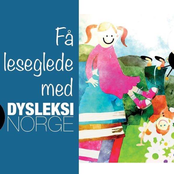 Få leseglede med Dysleksi Norge!
