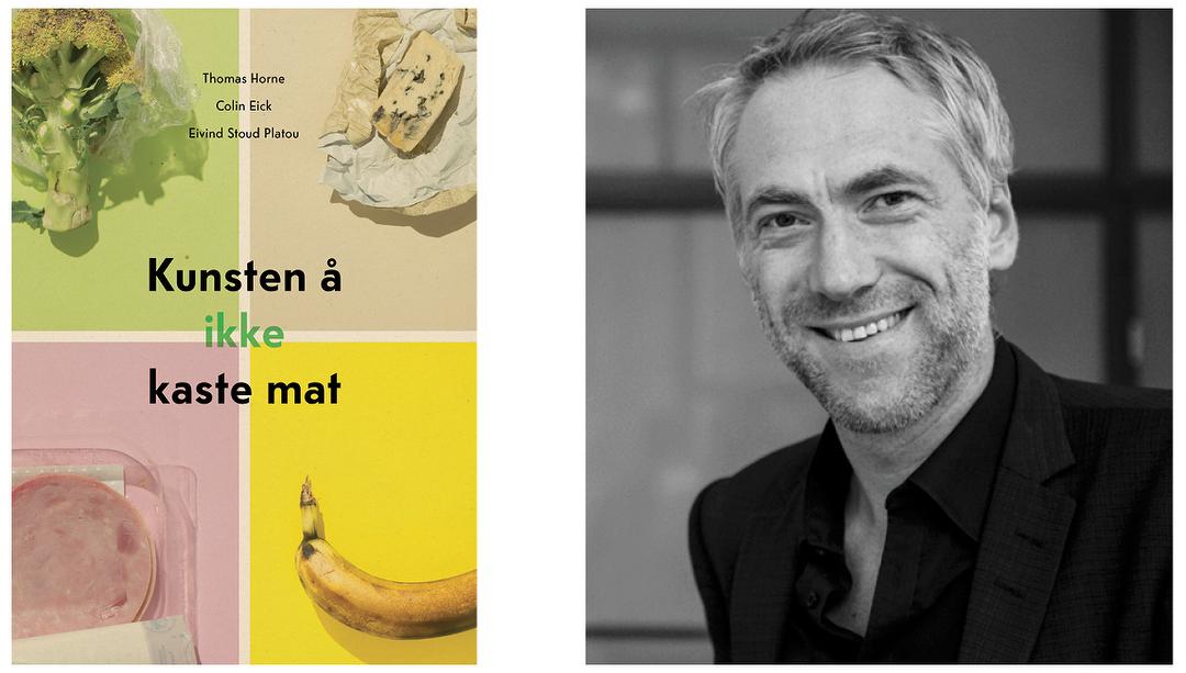Foredrag med Thomas Horne: Kunsten å ikke kaste mat